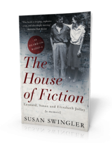 The House of Fiction by Susan Swingler